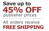 Save Up to 45% Off Publisher Prices and Receive Free Shipping