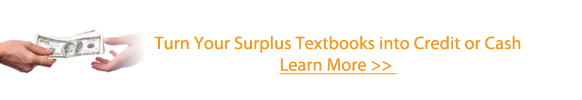 Turn Your Surplus Textbooks into Cash or Credit