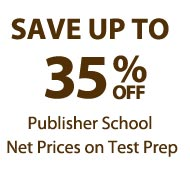 Save up to 35% Off Publisher School Net Prices on Test Prep